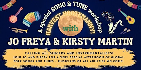 Harvest Hootenanny! song and tune workshop with Jo Freya & Kirsty Martin tickets