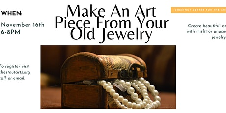 """Make An Art Piece From Your Old Jewelry """"Exploring The Arts"""" For Adults tickets"""