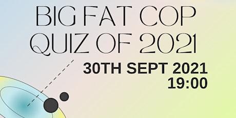 Big Fat COP Quiz of 2021! tickets