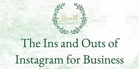 The Ins and Outs of Instagram for Business tickets