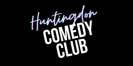 Huntingdon Comedy Club with Headliner Nathan Caton tickets