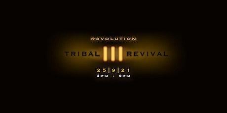 Tribal Revival III tickets