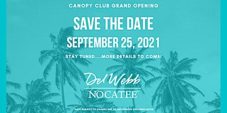 Del Webb Nocatee Canopy Club Grand Opening tickets