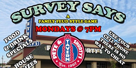 Survey Says (Family Feud Style Game) @ Pete & Shorty's in Pinellas Park tickets