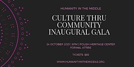 Culture thru Community Inaugural Gala tickets
