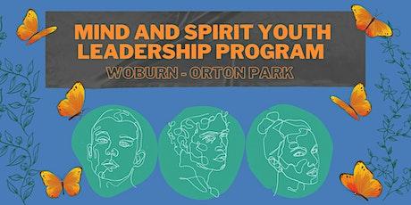 Mind and Spirit Youth Leadership Program - Woburn Orton Park tickets