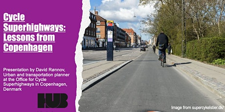 Cycle Superhighways: Lessons from Copenhagen tickets