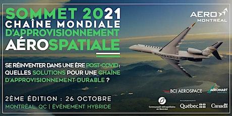 26 Octobre - Sommet 2021 Chaîne mondiale d'approvisionnement aérospatiale billets