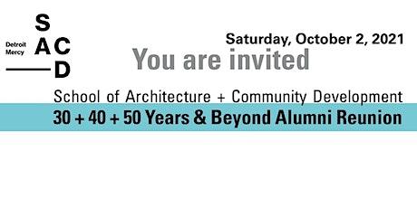 Detroit Mercy SACD 30 + 40 + 50 Years & Beyond Alumni Reunion tickets