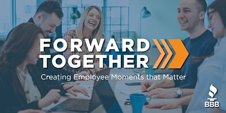 Forward Together: Creating Employee Moments that Matter tickets