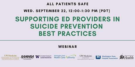 Supporting ED Providers in Suicide Prevention Best Practices tickets
