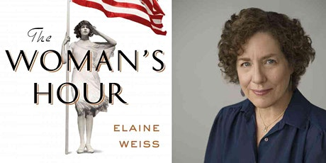 Meet the Author:  Elaine Weiss, The Woman's Hour tickets