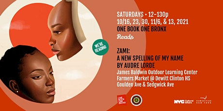One Book One Bronx reads Zami: A New Spelling of My Name by Audre Lorde tickets