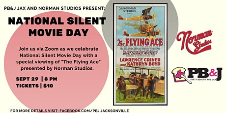 PB&J Jax and Norman Studios Present: National Silent Movie Day tickets