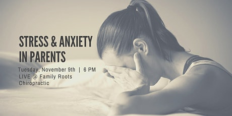 Stress and Anxiety in Parents tickets
