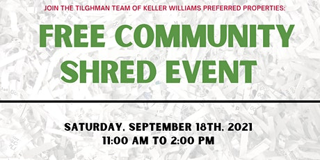 FREE Community Shred Event with The Tilghman Team tickets