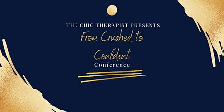 From Crushed to Confident Conference tickets