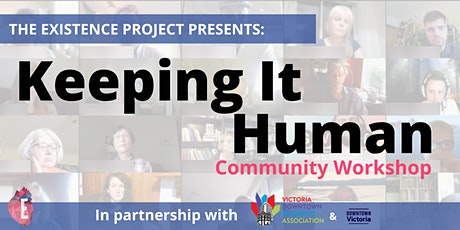 Keeping It Human - Community Workshop tickets