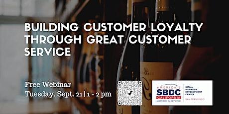 Building Customer Loyalty through Great Customer Service tickets