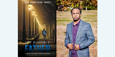 Jaer Armstead-Jones in-person book signing | My Invisible Father tickets