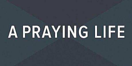 A Praying Life Seminar - Jacksonville, FL tickets