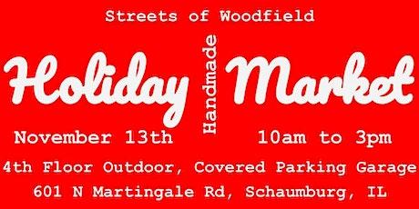 Holiday Handmade Market at Streets of Woodfield tickets