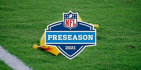 ONLINE@!.PATRIOTS V WASHINGTON LIVE ON NFL 12 AUG 2021 tickets