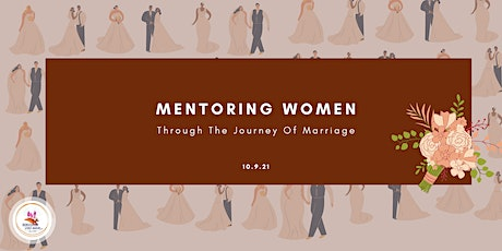 Mentoring Women Through The Journey of Marriage tickets