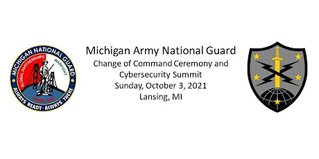 Michigan National Guard - Cyber Expo & Change of Command Ceremony tickets