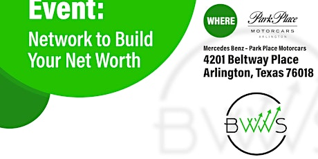 The Ultimate Networking Event: Network To Build Your Net Worth tickets