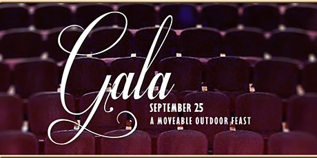 Gala 2021, a Moveable Outdoor Feast! tickets