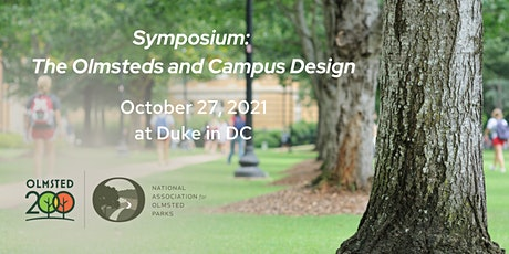 Symposium: The Olmsteds and Campus Design tickets