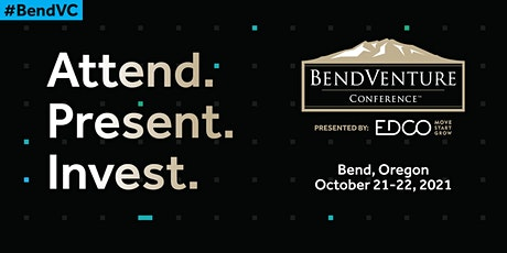 2021 Bend Venture Conference tickets