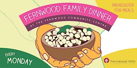 Fernwood Family Dinner tickets