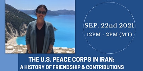 Peace Corps in Iran: A History of Friendship and Contributions tickets