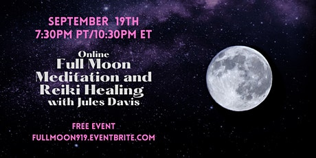 Full Moon Meditation and Reiki Healing with Jules Davis - FREE tickets