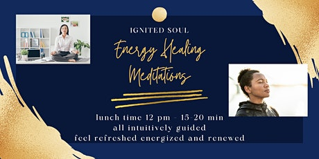 Free - Lunch Time Energy Healing Meditation tickets