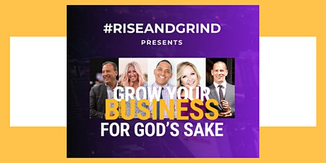 Grow Your Business For God's Sake! tickets