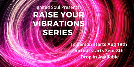 Raise your Vibrations Series tickets