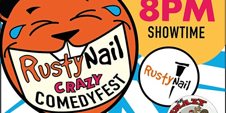 Rusty Nail Comedy's #crazycomedyfestweekend featuring Tim Steeves tickets