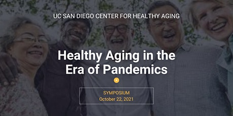 Symposium of the UC San Diego Center for Healthy Aging entradas