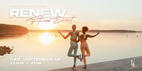 RENEW - A Ladies Lift Event tickets