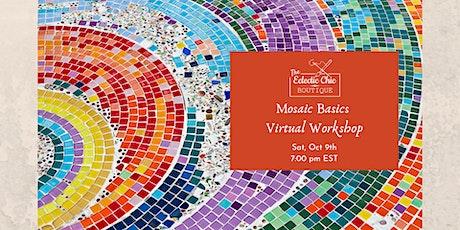 Mosaic Basics Virtual Workshop tickets