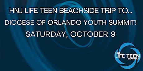 HNJ Life Teen Trip to Diocesan Youth Summit tickets