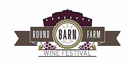Annual Round Barn Farm Wine Festival Fundraiser tickets