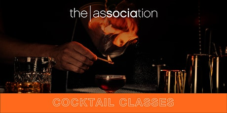 The Association's Cocktail Classes tickets