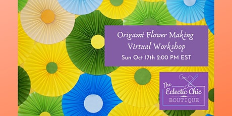 Origami Flower Making Virtual Workshop tickets