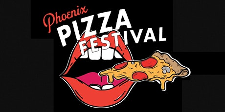 Phoenix Pizza Festival 2021 tickets