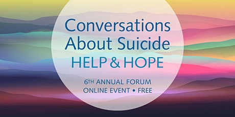 Conversations about Suicide: Help and Hope tickets
