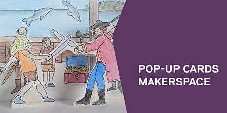 Pop-up cards makerspace tickets